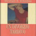 Un Divorzio Tardivo. Yeoshua e il tempo fermo (di Giulia De Sensi)
