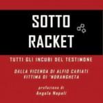 """""""Sotto racket"""": il coraggio e l'ingiustizia sotto vuoto (di Giulia De Sensi)"""