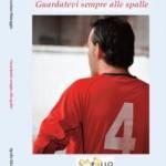 """La sfida di Massimo Maneggio: """"Guardatevi sempre alle spalle"""""""
