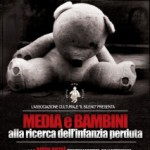"""""""Media e bambini: alla ricerca dell'infanzia perduta"""""""