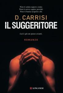 """La copertina del romanzo """"Il suggeritore"""" di Carrisi"""