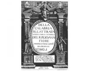 Della Calabria illustrata di Giovanni Fiore da Cropani (1690 c.a)