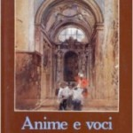 "Luciano Radi: ""Anime e voci"""