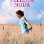 """""""Felicità nuda"""": il romanzo di Maria Cristina Petrucci"""