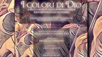 """""""I colori di Dio – la vita e l'arte di Cristoforo Santanna raccontate da lui medesimo"""" in Scena a Cosenza"""