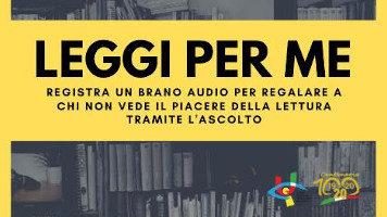 #leggiperme: regala la tua voce all'Unione Italiana Ciechi