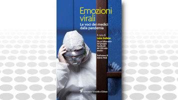 EMOZIONI VIRALI · Le voci dei medici dalla pandemia