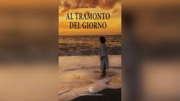 """""""Al tramonto del giorno"""" di Marinella Vitale. La poesia come catarsi collettiva."""